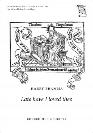 Bramma: Late have I loved thee