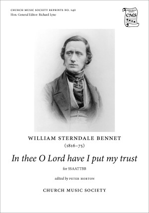 Sterndale Bennett: In thee O Lord have I put my trust