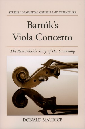 Bartok's Viola Concerto: The Remarkable Story of His Swansong Product Image