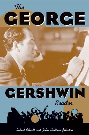 George Gershwin Reader, The