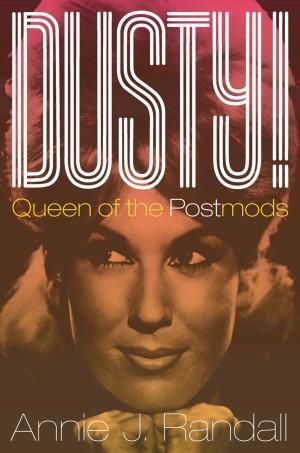 Dusty!: Queen of the Postmods
