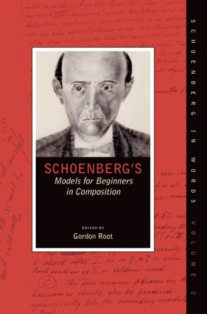 Schoenberg's Models for Beginners in Composition