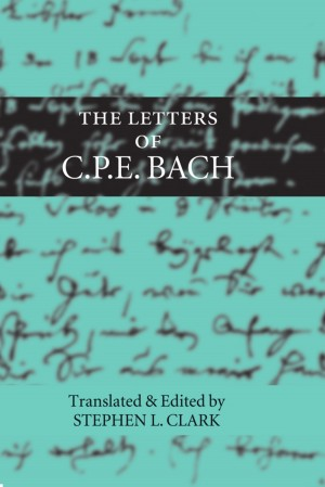 The Letters of C. P. E. Bach