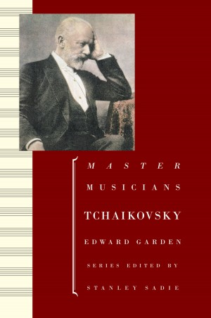 Tchaikovsky (Master Musicians)