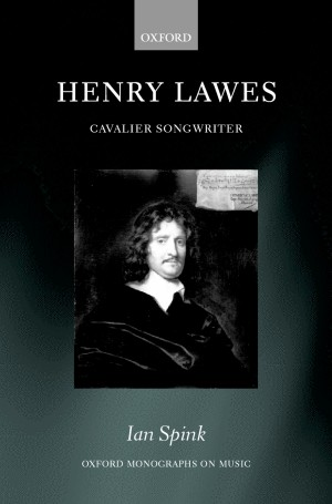 Henry Lawes: Cavalier Songwriter
