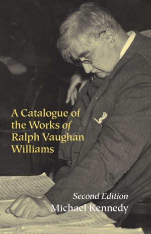 Catalogue of the Works of Ralph Vaughan Williams, A