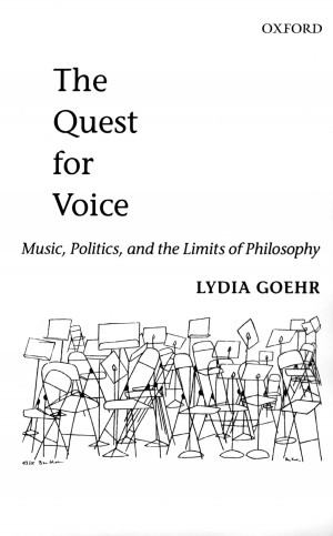 The Quest for Voice: Music, Politics, and the Limits of Philosophy