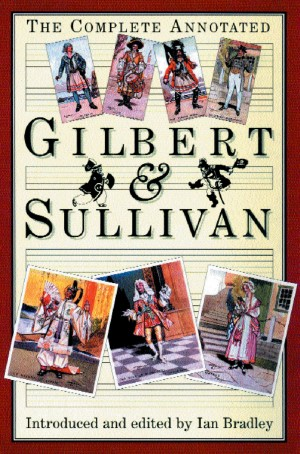 Complete Annotated Gilbert and Sullivan, The
