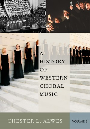 A History of Western Choral Music, Volume 2