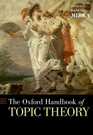 The Oxford Handbook of Topic Theory