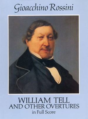 Gioachino Rossini: William Tell And Other Overtures