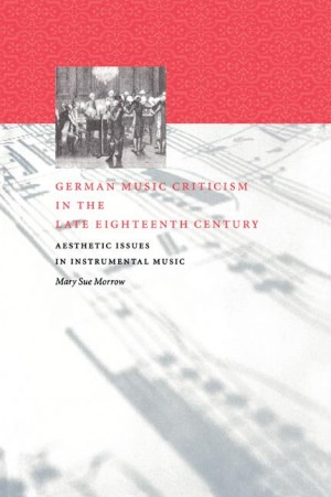 German Music Criticism in the Late Eighteenth Century