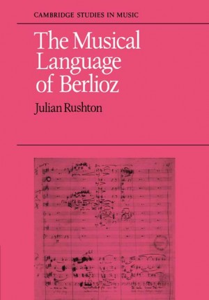 The Musical Language of Berlioz