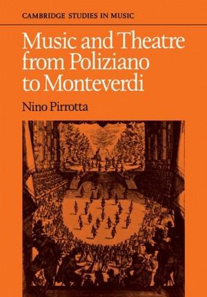 Music and Theatre from Poliziano to Montiverdi
