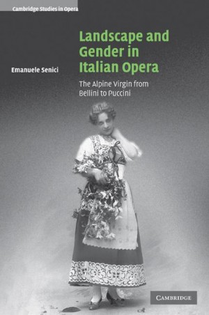 Landscape and Gender in Italian Opera