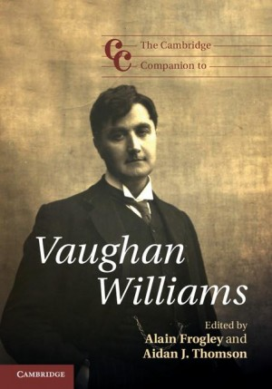 The Cambridge Companion to Vaughan Williams