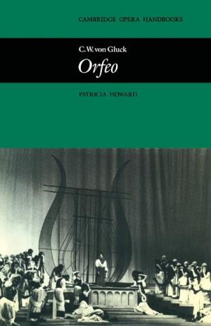 C. W. von Gluck:  Orfeo