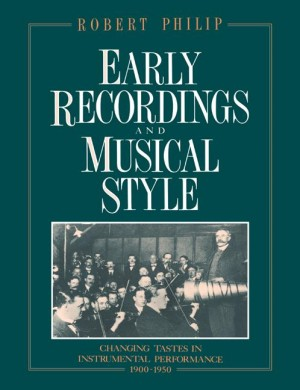 Early Recordings and Musical Style