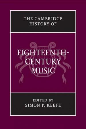 The Cambridge History of Eighteenth-Century Music