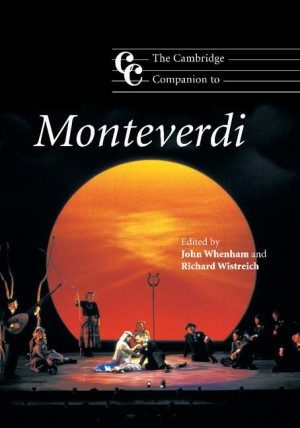 The Cambridge Companion to Monteverdi