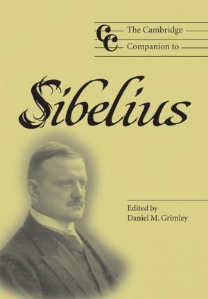 The Cambridge Companion to Sibelius