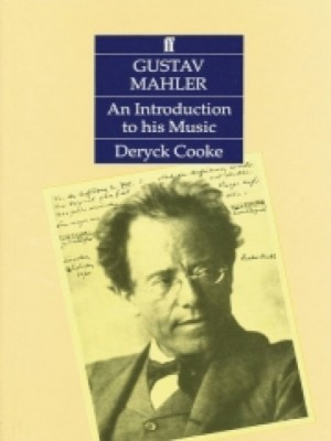 Deryck Cooke: Gustav Mahler - An Introduction To His Music Product Image