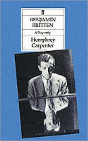 Benjamin Britten. A Biography (paperback