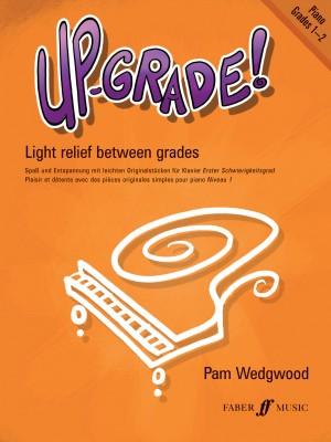 Pamela Wedgwood: Up-Grade! Piano Grades 1-2