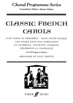 Classic French Carols  SATB acc  (CPS)   Presto Sheet Music