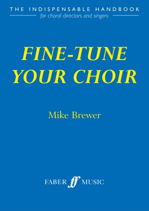 Fine-tune your choir (paperback)