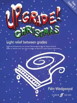 Pam Wedgwood: Up-Grade Christmas! Piano Grades 0-1