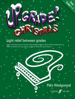 Pam Wedgwood: Up-Grade Christmas! Piano Grades 1-2