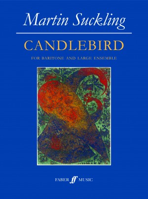 Suckling, Martin: Candlebird Product Image