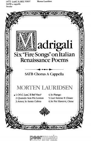 Morten Lauridsen: Six Fire Songs - Ov'E Lass Il Product Image