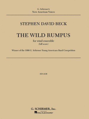 Stephen David Beck: The Wild Rumpus (Wind Ensemble Score And Parts)
