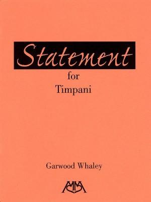 Garwood Whaley: Statement for Timpani