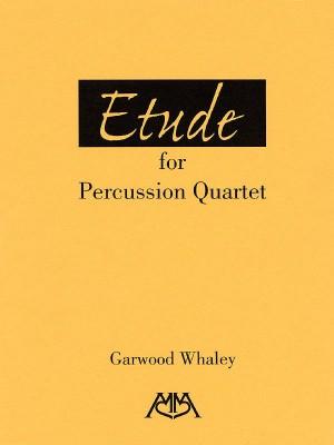 Garwood Whaley: Etude for Percussion Quartet