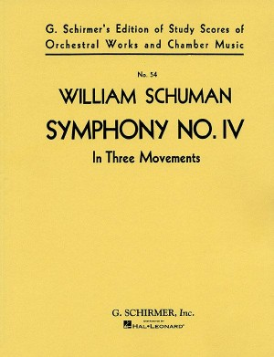 William Schuman: Symphony No. IV (In Three Movements)