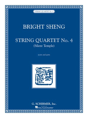 Bright Sheng: String Quartet No. 4 - Silent Temple