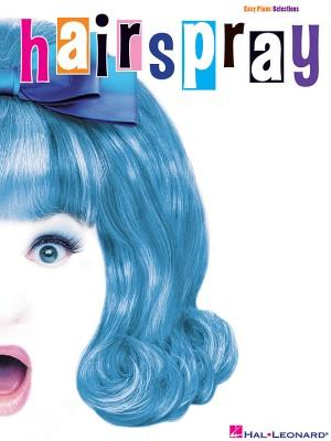 Marc Shaiman: Hairspray - Easy Piano Selections
