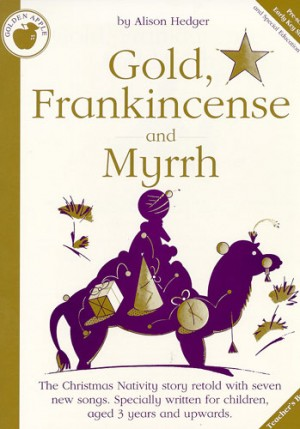 Alison Hedger: Gold, Frankincense and Myrrh