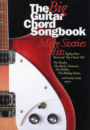 The Big Guitar Chord Songbook: More Sixties Hits | Presto Sheet Music
