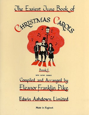 The Easiest Tune Book Of Christmas Carols