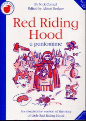 Nick Cornall: Red Riding Hood