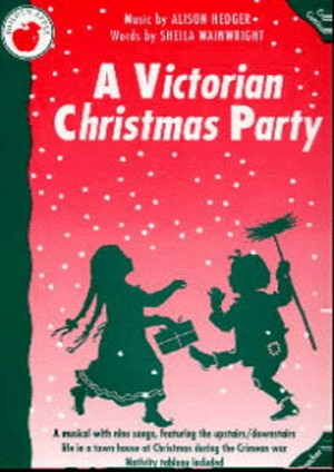 Alison Hedger_Sheila Wainwright: A Victorian Christmas Party (Teacher's Book)