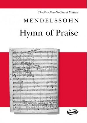 Felix Mendelssohn Bartholdy: Hymn Of Praise