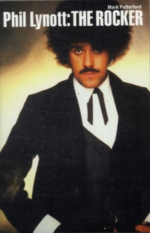 Phil Lynott: The Rocker (Paperback Edition)