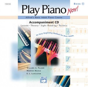 E.L. Lancaster: Alfred's Basic Adult Play Piano Now!