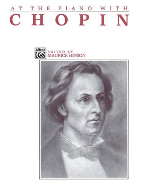 Frédéric Chopin: At the Piano with Chopin