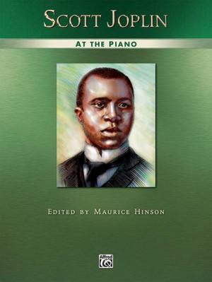Scott Joplin: Scott Joplin at the Piano